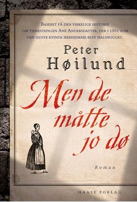 Men de måtte jo dø Peter Høilund 9788755913165