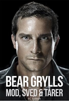 Bear Grylls - Mod, sved & tårer Bear Grylls 9788791392603