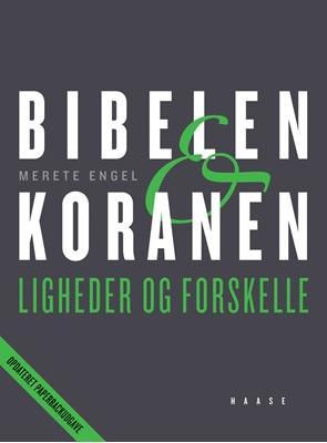 Bibelen og Koranen, pb Merete Engel 9788755912816