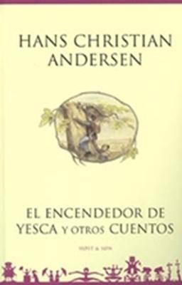 El encendedor de yesca y otros cuentos - Spansk/Spanish H.C. Andersen 9788714220181