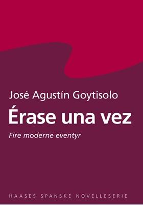Érase una vez José Agustín Goytisolo 9788755911680