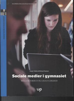 Sociale medier i gymnasiet Michael Paulsen, Jesper Tække 9788792914064