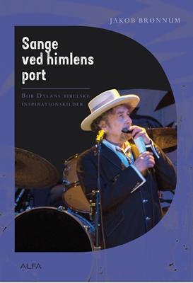 Sange ved himlens port Jakob Brønnum 9788771151060