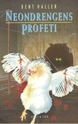 Neondrengens profeti Bent Haller 9788714192242