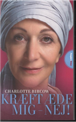 Kræft æde mig - nej! PRICE Helle Lho, Charlotte Bircow 9788771377019