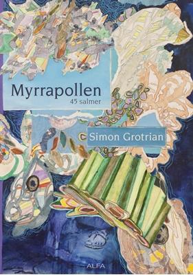 Myrrapollen Simon Grotrian 9788771150001