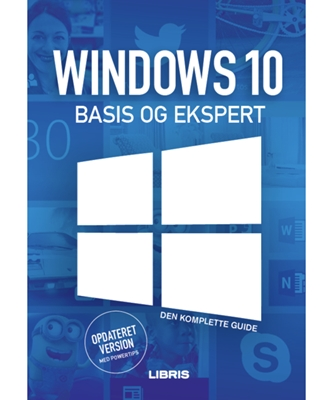 Windows 10 Bogen Basis og Ekspert Jens Koldbæk 9788778537799