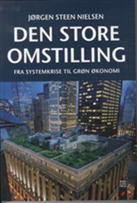 Den store omstilling Jørgen Steen Nielsen 9788775143627