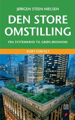 Den store omstilling Jørgen Steen Nielsen 9788775144297