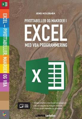 Excel Pivottabeller, VBA og Makroer Jens Koldbæk 9788778538833