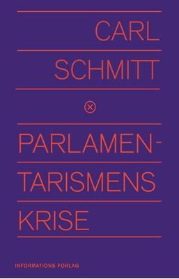 Parlamentarismens krise Carl Schmitt 9788775145119