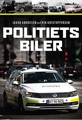 Politiets biler Erik Kristoffersen, Jakob Andresen 9788771189551