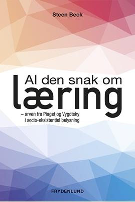 Al den snak om læring Steen Beck 9788771188042