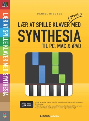 Lær at spille klaver med Synthesia Daniel Riegels 9788778532572