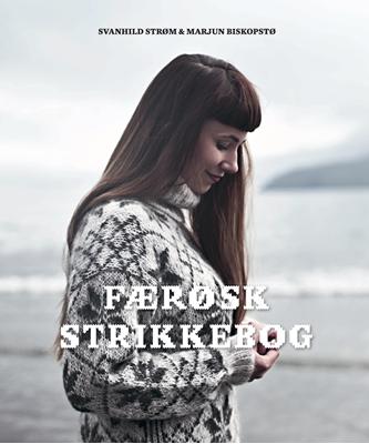 Færøsk strikkebog Marjun Biskopstø, Svanhild Strøm 9788792949639
