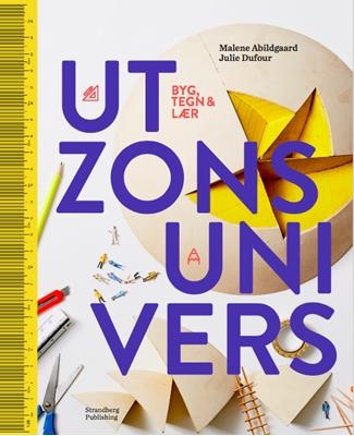 Utzons univers Julie Dufour, Malene Abildgaard 9788792949936