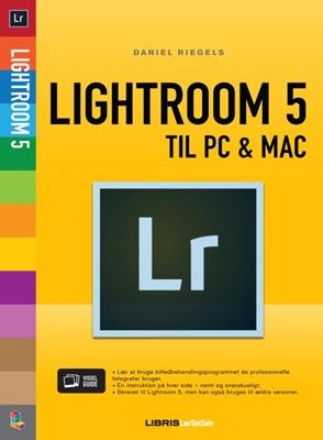 Lightroom 5 Daniel Riegels 9788778532695