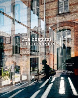 Fra hospital til universitet Karsten Ifversen, Birgit Lyngbye Pedersen 9788792949004