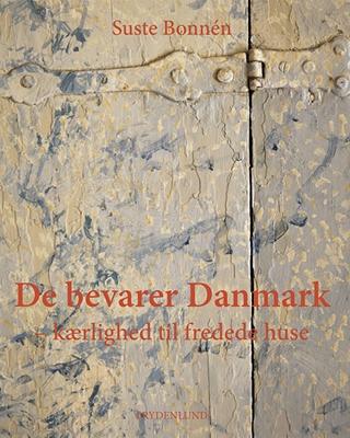 De bevarer Danmark Suste Bonnén 9788771183863