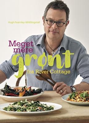 River Cottage - Meget mere grønt! Hugh Fearnley-Whittingstall 9788792949974