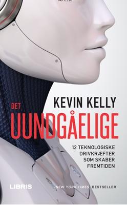 Det uundgåelige Kevin Kelly 9788778537904