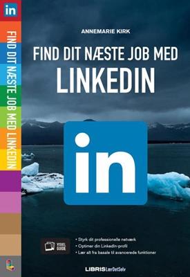 Find dit næste job med LinkedIn Annemarie Kirk 9788778538741