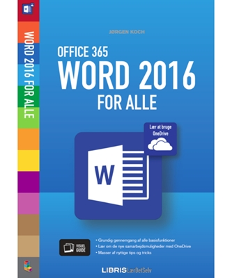 Word 2016 for alle Jørgen Koch 9788778537614