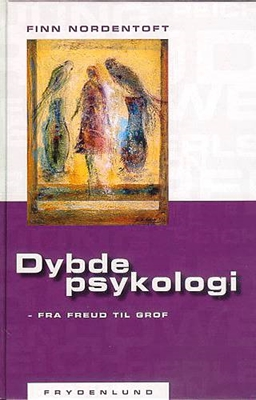 Dybdepsykologi - fra Freud til Grof Finn Nordentoft 9788778871381