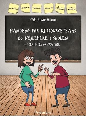 Håndbog for ressourceteams og vejledere i skolen Heidi Honig Spring 9788771187236