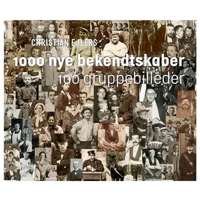 1000 nye bekendtskaber Christian Ejlers 9788792949844
