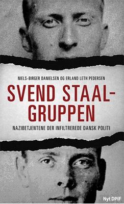 Svend Staal-gruppen Niels-Birger Danielsen, Erland Leth Pedersen 9788771187977