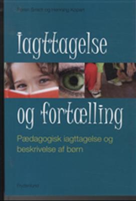 Iagttagelse og fortælling Henning Kopart, Søren Smidt 9788771180527