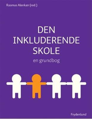 Den Inkluderende skole Rasmus Alenkær (red.) 9788778875556