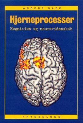 Hjerneprocesser Anders Gade 9788790053819