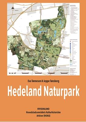 Hedeland Naturpark Eva Tønnesen, Jeppe Tønsberg 9788771188356