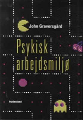 Psykisk arbejdsmiljø John Graversgård 9788778879868