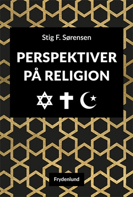 Perspektiver på religion Stig F. Sørensen 9788771185010