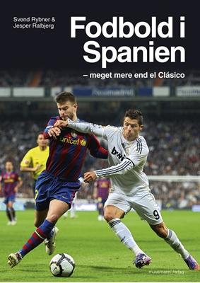 Fodbold i Spanien Svend Rybner, Jesper Ralbjerg 9788792746566