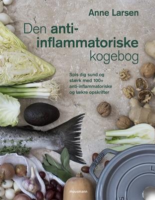 Den anti-inflammatoriske kogebog Anne Larsen 9788793575745