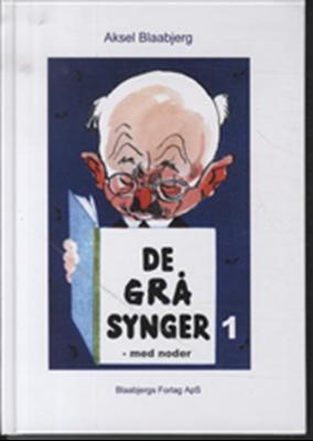 De grå synger Aksel Blaabjerg 9788799416523