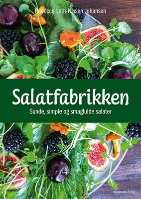 Salatfabrikken Rebecca Leth-Nissen Johansen 9788793430396