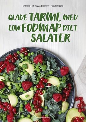 Glade tarme med Low Fodmap Diet-salater Rebecca Leth-Nissen Johansen 9788793430402