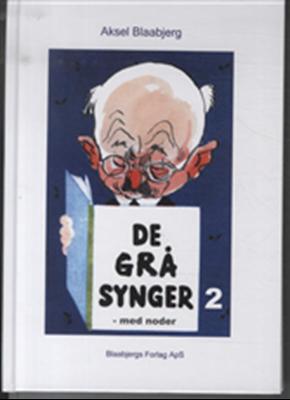 De grå synger 2 Aksel Blaabjerg 9788799416547