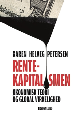 Rentekapitalismen Karen Helveg Petersen 9788771187465