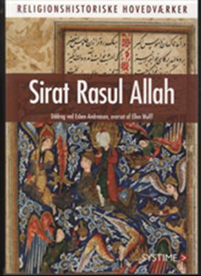 Sirat Rasul Allah Redigeret af Esben Andreasen 9788761627100