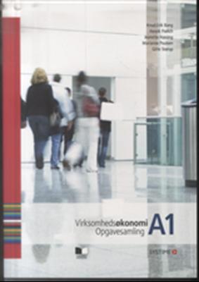 Virksomhedsøkonomi A1 Jeanette Hassing, Gitte Størup, Marianne Poulsen, Knud Erik Bang, Henrik Frølich 9788761626127