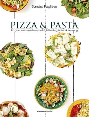 Pizza & pasta Sandra Pugliese 9788793314481
