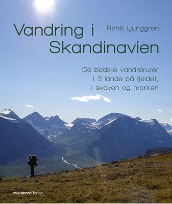 Vandring i Skandinavien René Ljunggren 9788793575158
