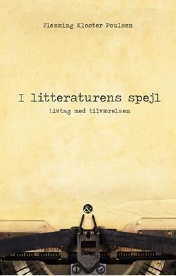 I litteraturens spejl Flemming Kloster Poulsen 9788771511659