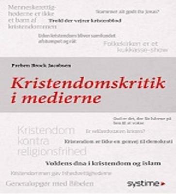 Kristendomskritik i medierne Preben Brock Jacobsen 9788761680938